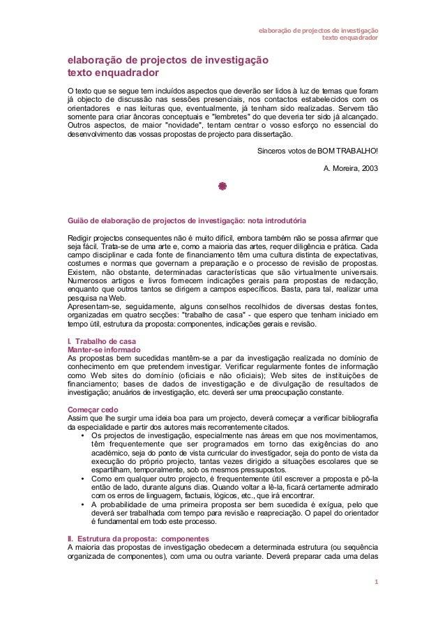 elaboração de projectos de investigação texto enquadrador  elaboração de projectos de investigação texto enquadrador O tex...