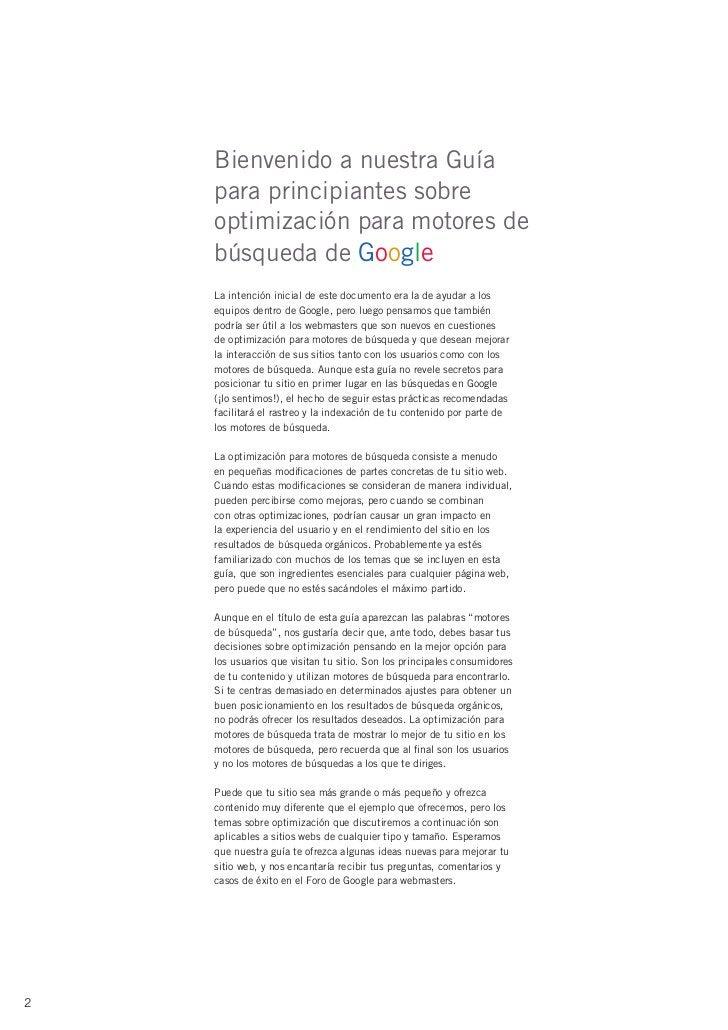 Bienvenido a nuestra Guía    para principiantes sobre    optimización para motores de    búsqueda de Google    La intenció...