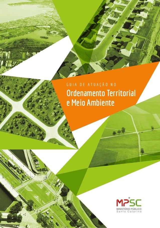 G U I A D E A T U A Ç Ã O N O Ordenamento Territorial e Meio Ambiente