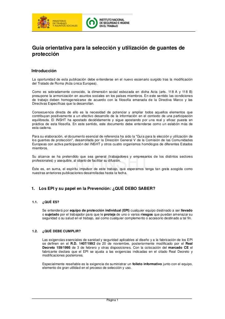 Guía orientativa para la selección y utilización de guantes deprotecciónIntroducciónLa oportunidad de esta publicación deb...