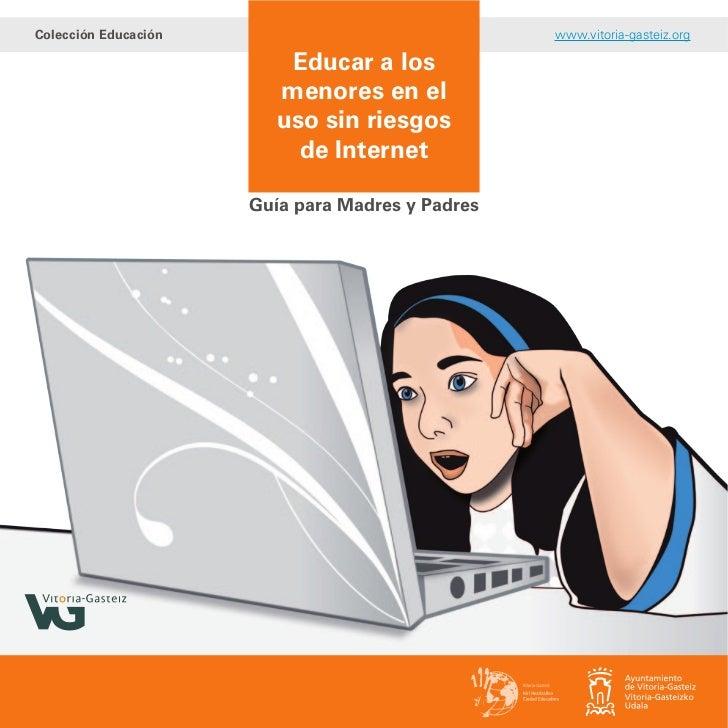 Colección Educación                               www.vitoria-gasteiz.org                          Educar a los           ...