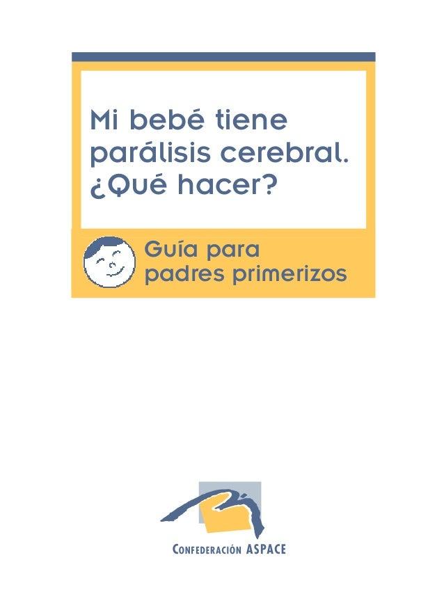 Guia padres paralisis cerebral  aspace Slide 2