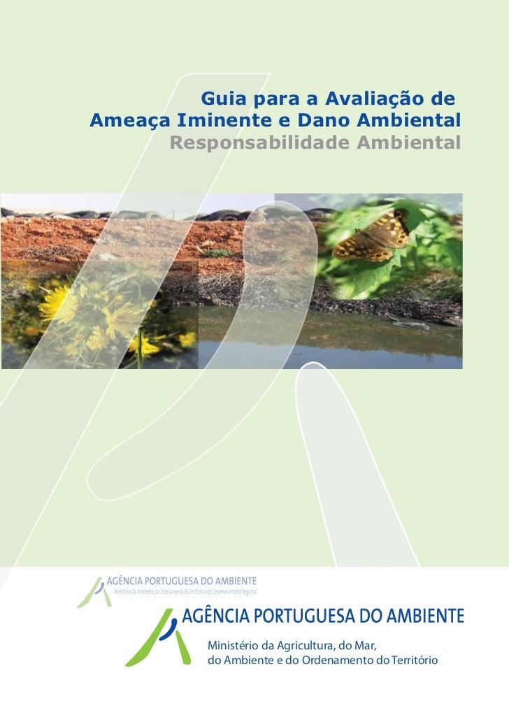 Guia para a Avaliação deAmeaça Iminente e Dano Ambiental      Responsabilidade Ambiental          Ministério da Agricultur...