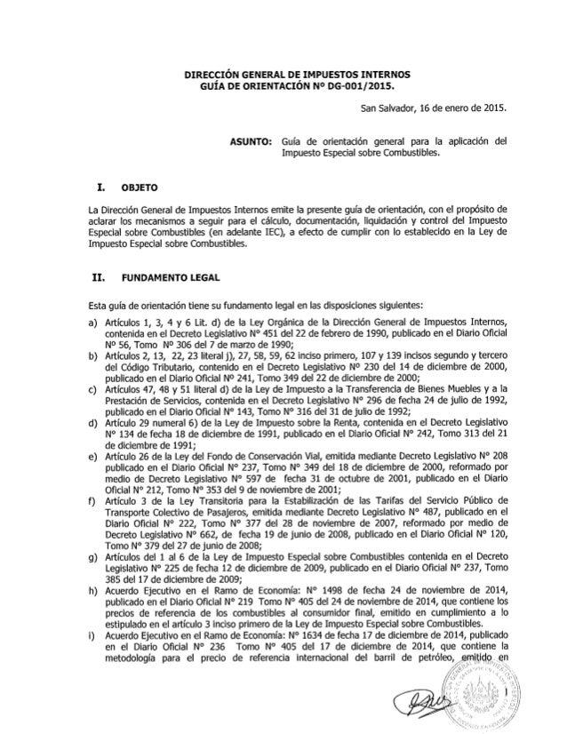 DIRECÇIÓN GENERAL DE IMPUESTOS INTERNOS GUIA DE ORIENTACION N° DG-O01/2015.  San Salvador,  16 de enero de 2015.  ASUNTO: ...