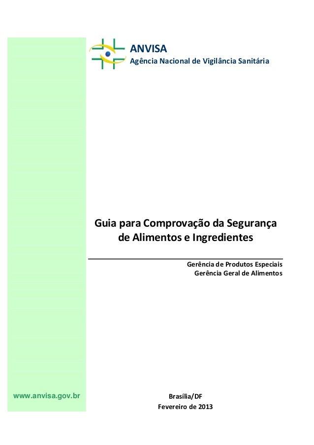 ANVISA                          Agência Nacional de Vigilância Sanitária                    Guia para Comprovação da Segur...