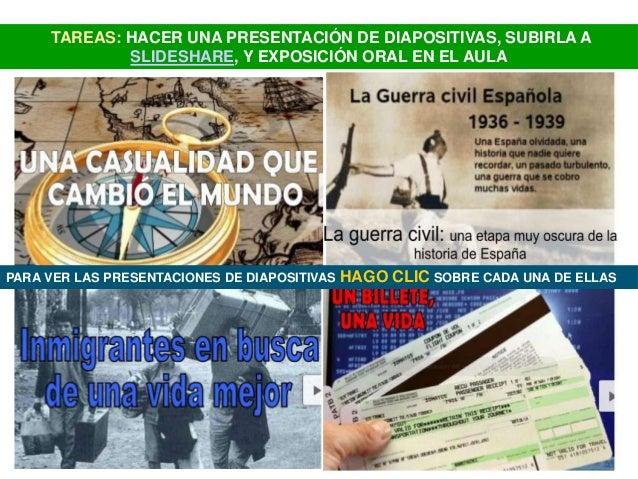 TAREAS: HACER UNA PRESENTACIÓN DE DIAPOSITIVAS, SUBIRLA A             SLIDESHARE, Y EXPOSICIÓN ORAL EN EL AULAPARA VER LAS...