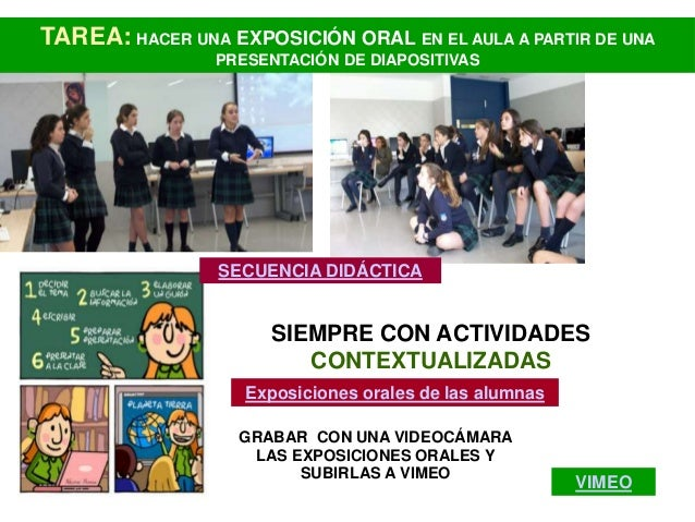 TAREA: HACER UNA EXPOSICIÓN ORAL EN EL AULA A PARTIR DE UNA                PRESENTACIÓN DE DIAPOSITIVAS                 SE...