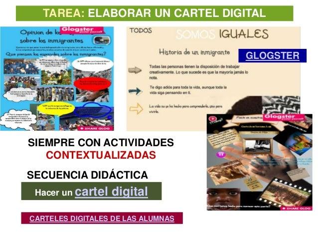 TAREA: ELABORAR UN CARTEL DIGITAL                                    GLOGSTERSIEMPRE CON ACTIVIDADES   CONTEXTUALIZADASSEC...