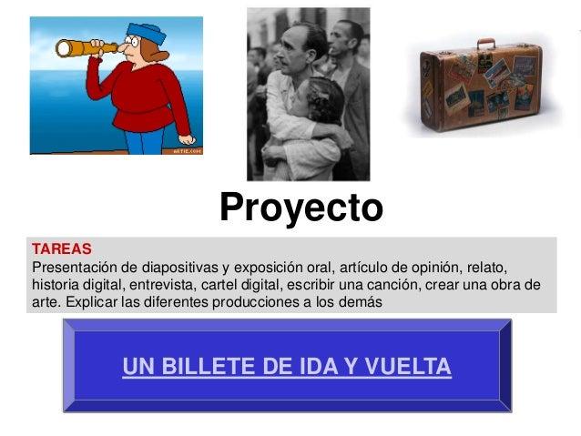 ProyectoTAREASPresentación de diapositivas y exposición oral, artículo de opinión, relato,historia digital, entrevista, ca...