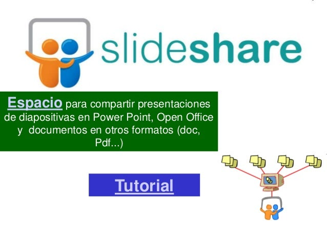 Espacio para compartir presentacionesde diapositivas en Power Point, Open Office  y documentos en otros formatos (doc,    ...