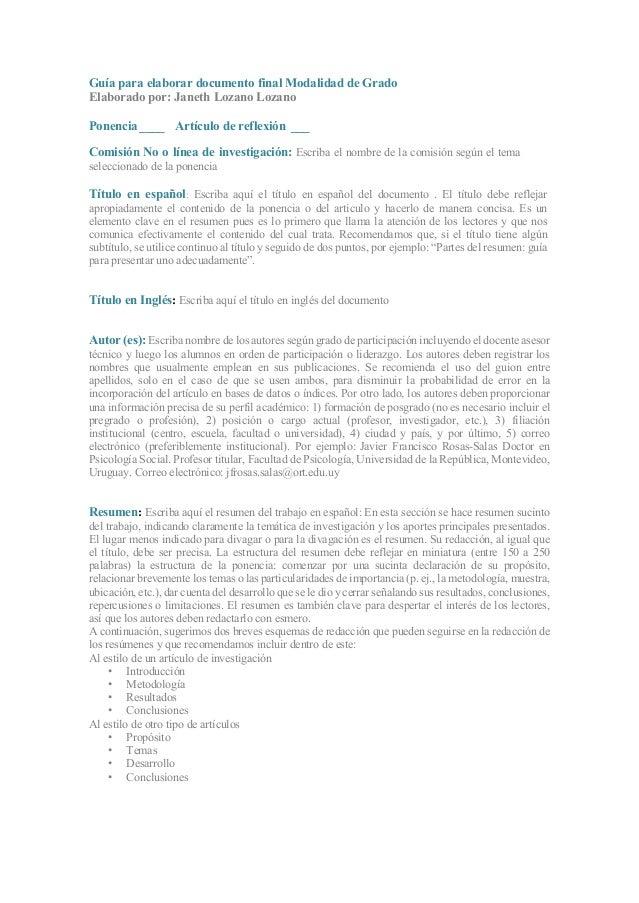 Guía para elaborar documento final Modalidad de Grado Elaborado por: Janeth Lozano Lozano Ponencia ____ Artículo de reflex...
