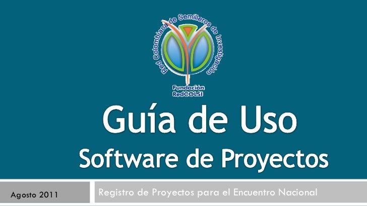 Registro de Proyectos para el Encuentro Nacional Agosto 2011
