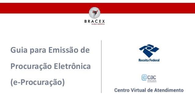Guia para Emissão de Procuração Eletrônica (e-Procuração)