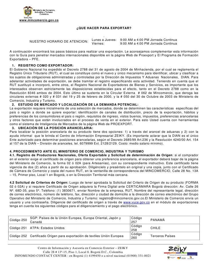 www.mincomercio.gov.co                                             ¿QUE HACER PARA EXPORTAR?                              ...