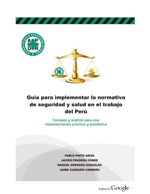 Guía para implementar la normativa de seguridad ysalud en el trabajo del Perú Consejos y análisis para una implementación ...