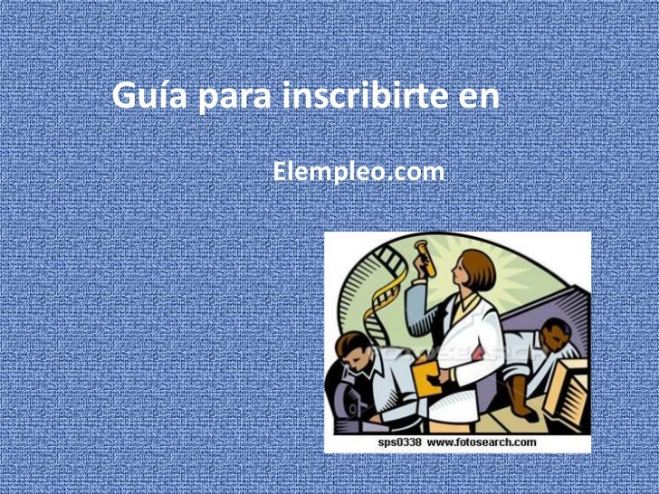 Guía para inscribirte en         Elempleo.com