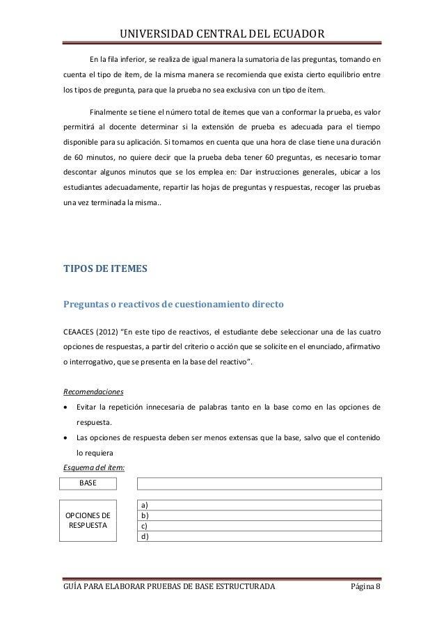 UNIVERSIDAD CENTRAL DEL ECUADOR En la fila inferior, se realiza de igual manera la sumatoria de las preguntas, tomando en ...