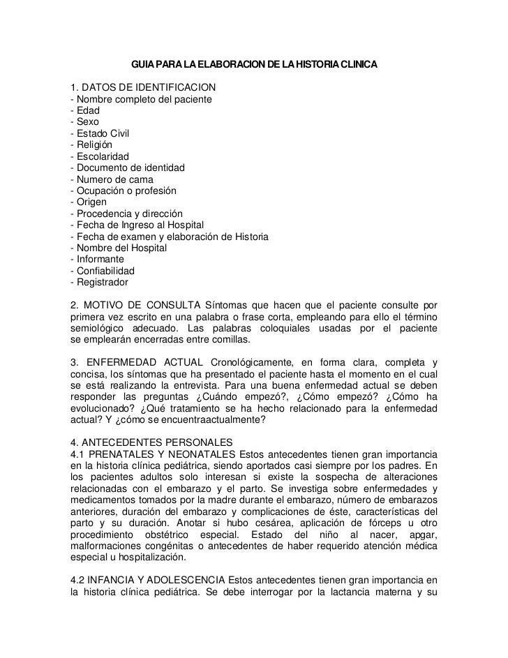 GUIA PARA LA ELABORACION DE LA HISTORIA CLINICA1. DATOS DE IDENTIFICACION- Nombre completo del paciente- Edad- Sexo- Estad...