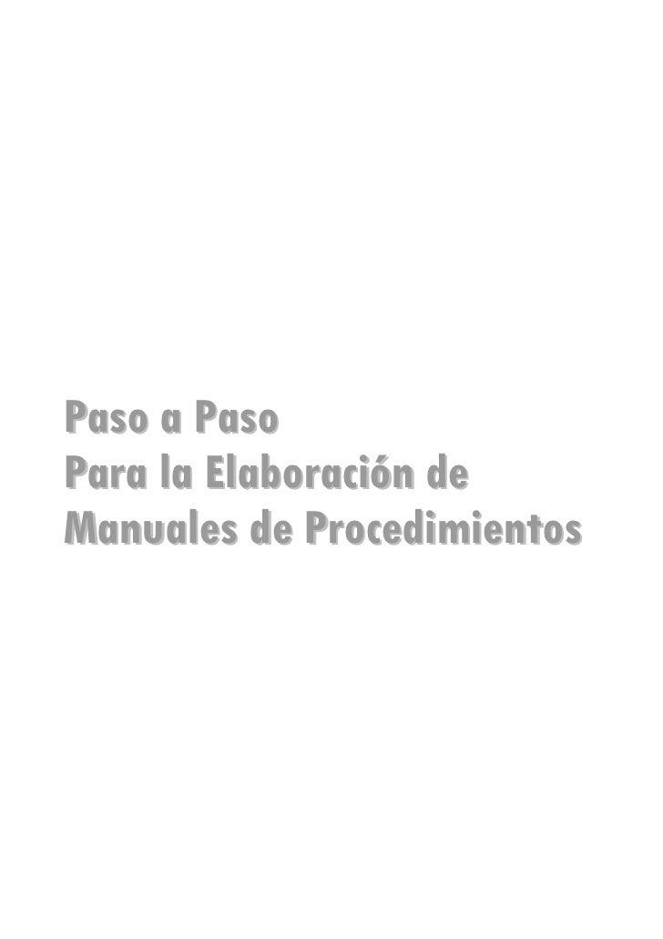 Paso a PasoPara la Elaboración deManuales de Procedimientos