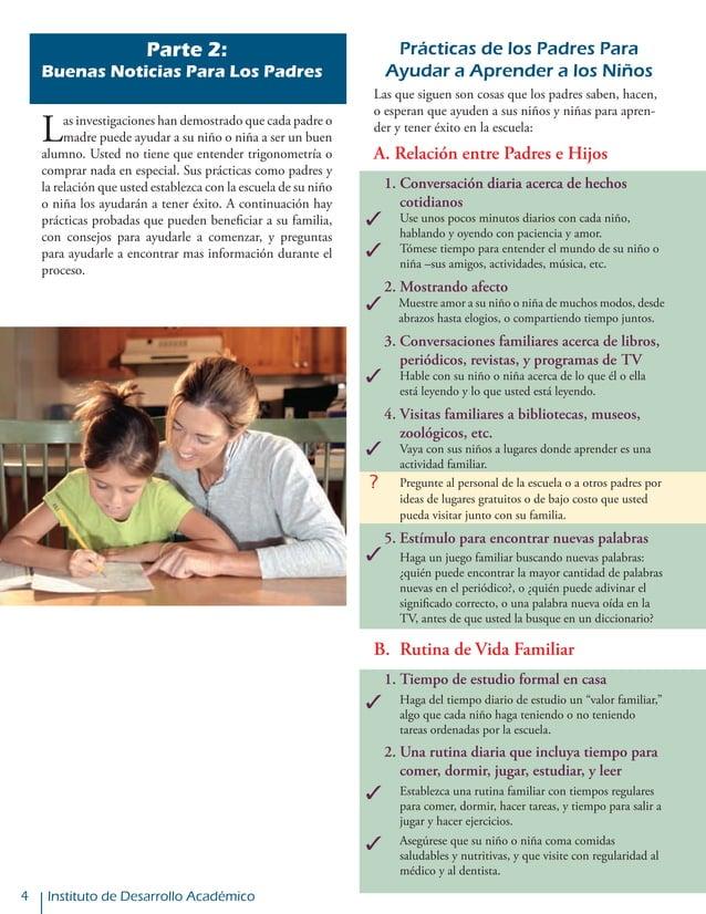 Instituto de Desarrollo Académico Prácticas de los Padres Para Ayudar a Aprender a los Niños Las que siguen son cosas que ...