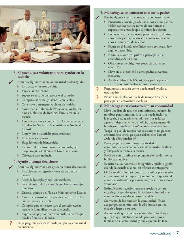 www.adi.org  3.Si puede, sea voluntario para ayudar en la    escuela Aquí hay algunas vías en las que usted podría ay...