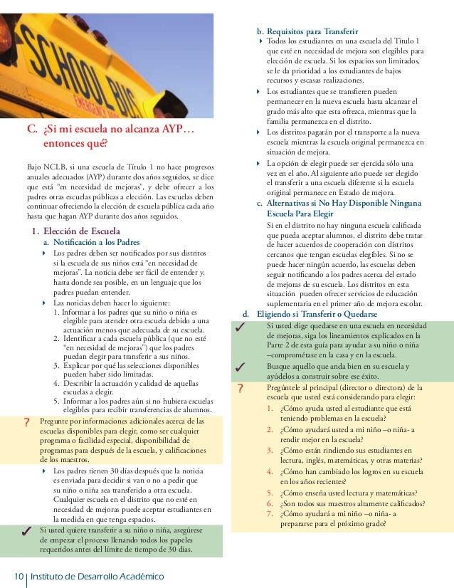 10 Instituto de Desarrollo Académico C. ¿Si mi escuela no alcanza AYP…   entonces qué? Bajo NCLB, si una escuela de Tí...