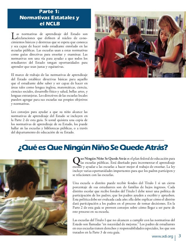 www.adi.org Parte 1: Normativas Estatales y el NCLB Las normativas de aprendizaje del Estado son declaraciones que definen...