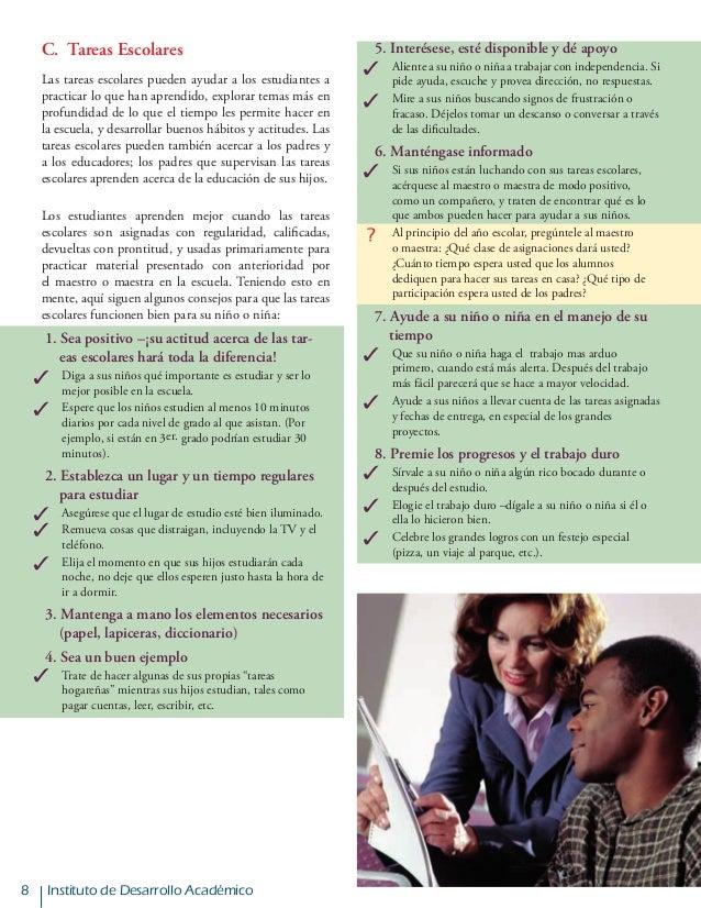 Instituto de Desarrollo Académico C. Tareas Escolares Las tareas escolares pueden ayudar a los estudiantes a practicar lo...