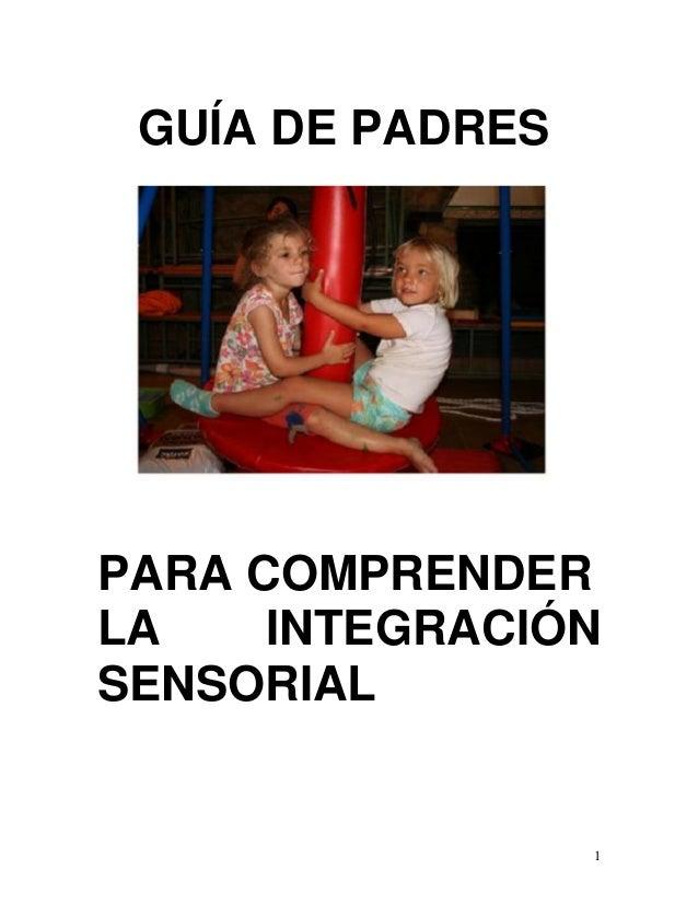 Guia para padres para comprender la integración sensorial