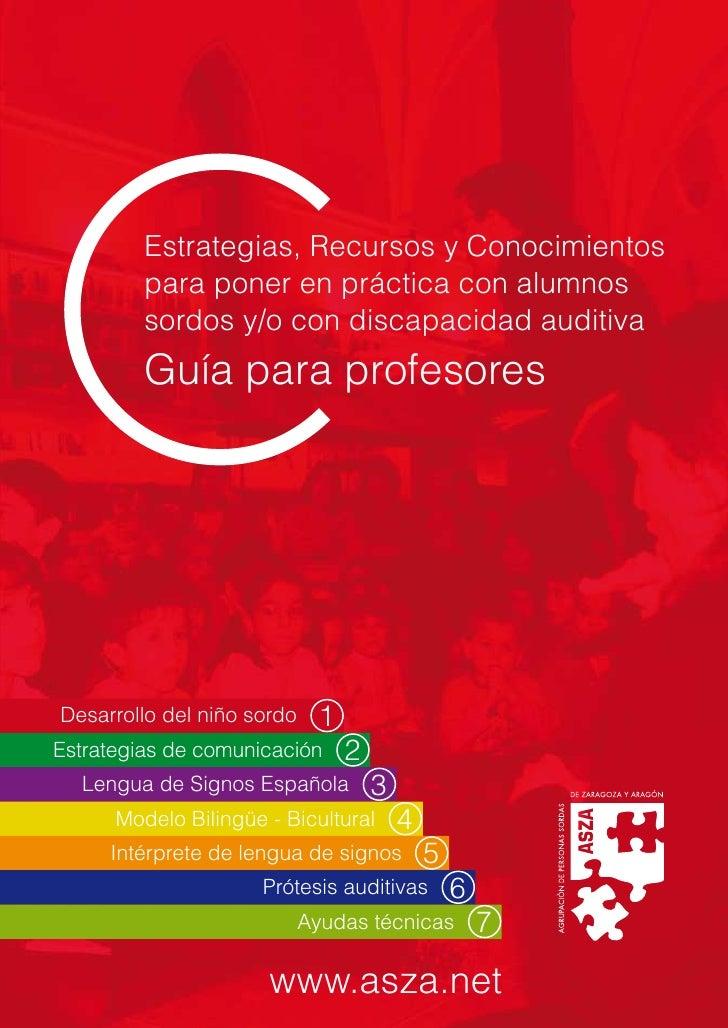 Estrategias, Recursos y Conocimientos         para poner en práctica con alumnos         sordos y/o con discapacidad audit...