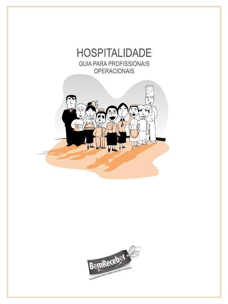 HOSPITALIDADE - GUIA PARA PROFISSIONAIS OPERACIONAISCOMPARAÇÃO COM OUTRAS REFERÊNCIAS                                   82