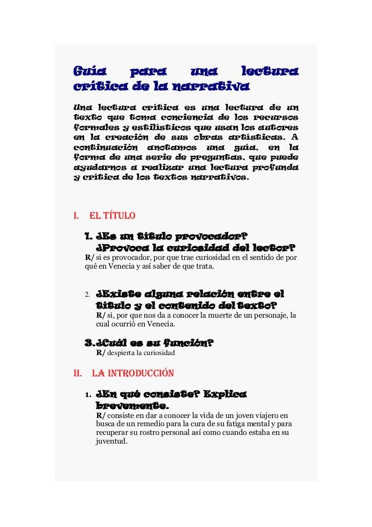 Guía para una lectura crítica de la narrativaUna lectura crítica es una lectura de un texto que toma conciencia de los rec...