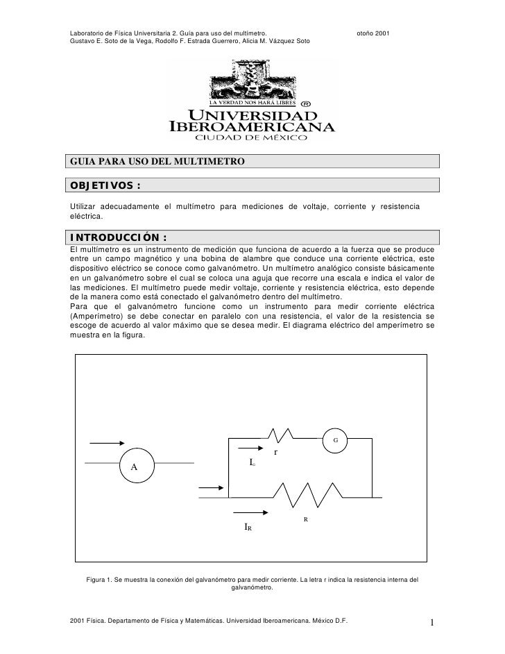Laboratorio de Física Universitaria 2. Guía para uso del multímetro.                               otoño 2001 Gustavo E. S...