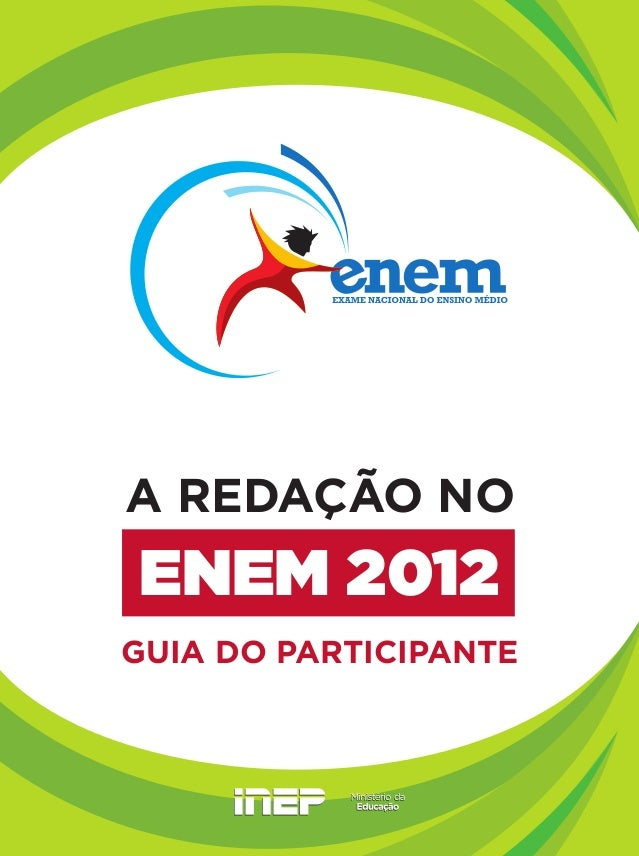 A REDAÇÃO NOENEM 2012GUIA DO PARTICIPANTE