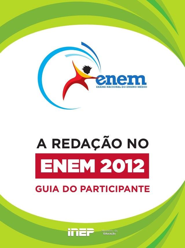 ENEM 2012 A REDAÇÃO NO GUIA DO PARTICIPANTE
