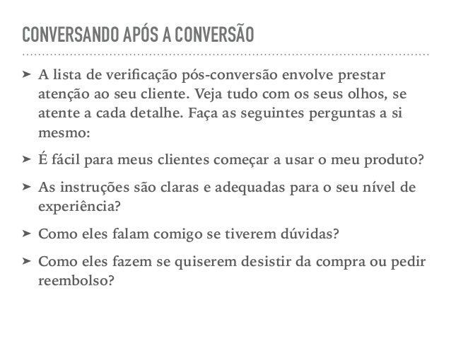 CONVERSANDO APÓS A CONVERSÃO ➤ A lista de verificação pós-conversão envolve prestar atenção ao seu cliente. Veja tudo com o...