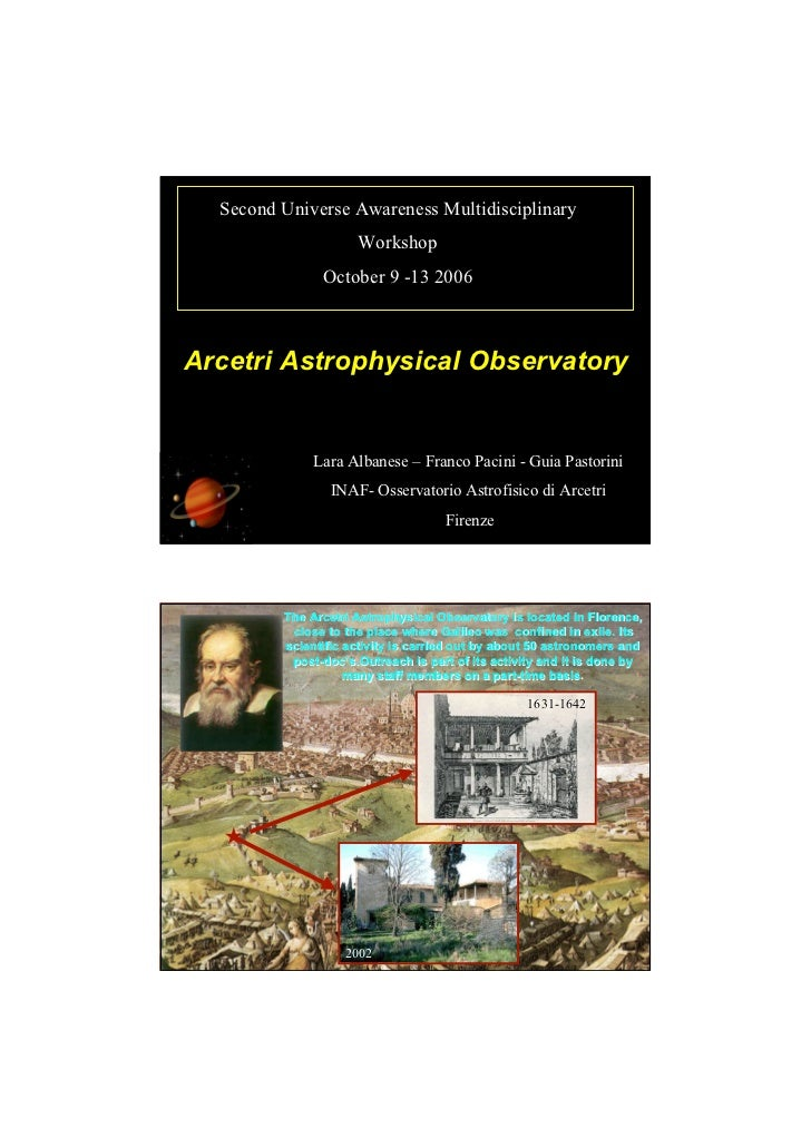 Second Universe Awareness Multidisciplinary                      Workshop                October 9 -13 2006Arcetri Astroph...