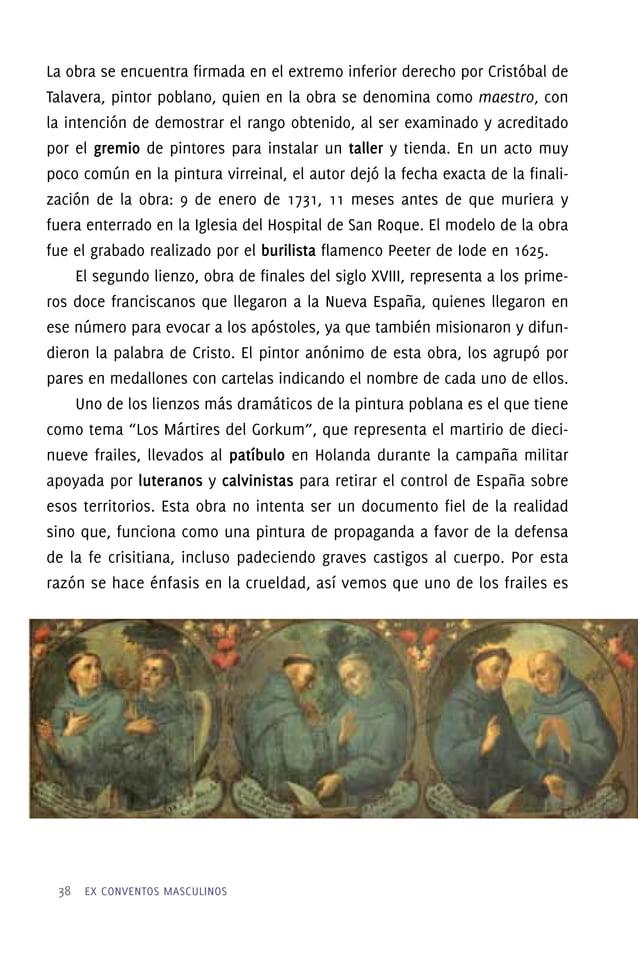 La Capilla del Beato Sebastián de Aparicio Dentro de lo que fuera la antigua capilla de la Virgen Conquistadora, se encuen...