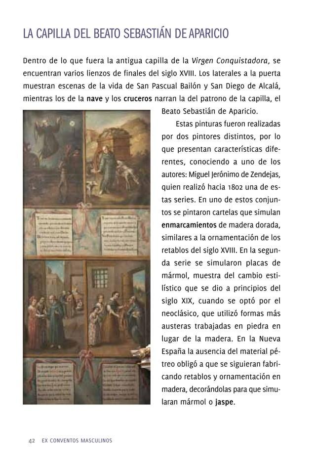Tras su muerte comenzó un culto popular a este fraile, que cobró gran fuerza cuando en 1617, al hacerse los cimientos de l...