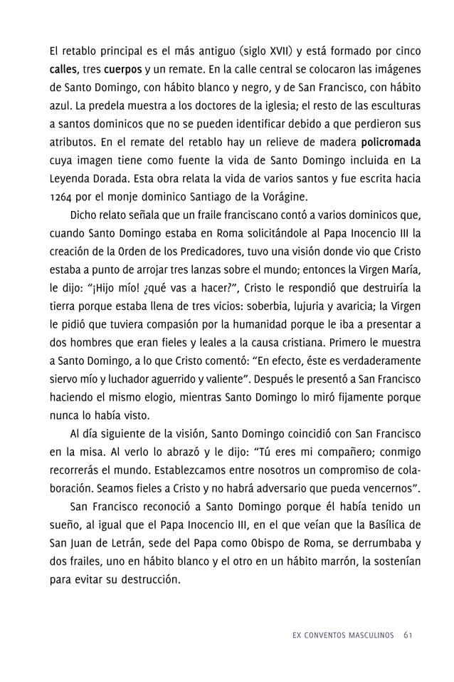 La Capilla del Rosario Las historias en torno a la vida de Santo Domingo dicen que, hacia 1208, la Virgen María se le apar...