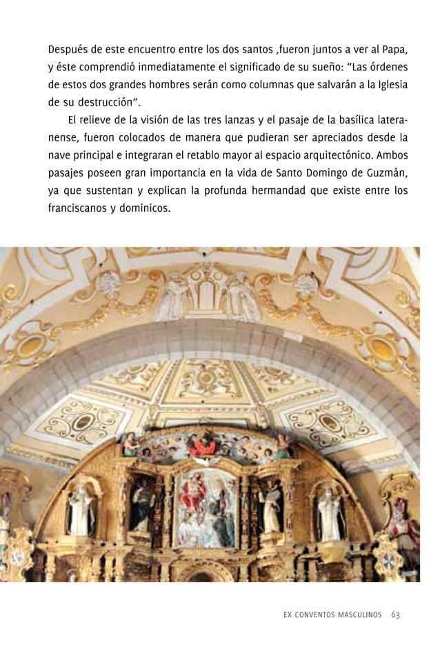 """que se debe venerar la madre del oro"""". No es casual a partir de esta idea que en la clave del arco de entrada a la capilla..."""
