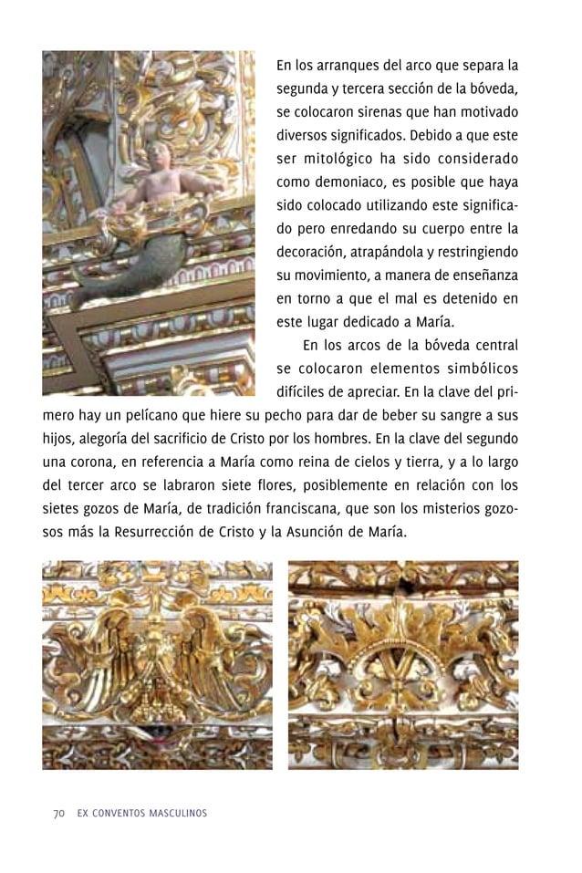 En este espacio con tantos elementos del arte poblano, no podía faltar el lambrín de Talavera, en cuya cenefa se alternaro...