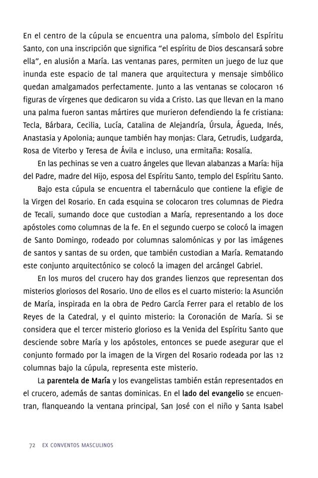 Capilla de los mixtecos en la Iglesia de Santo Domingo La Capilla de los Mixtecos es un testimonio de la actividad de la f...