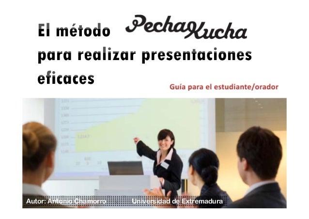 Autor: Antonio Chamorro Universidad de Extremadura