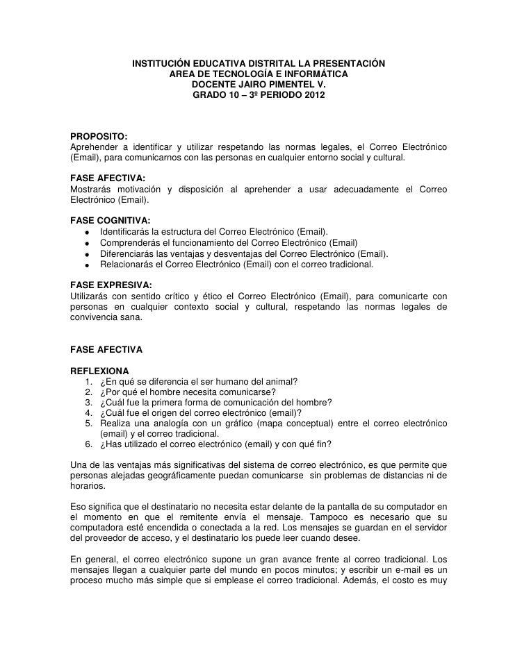 INSTITUCIÓN EDUCATIVA DISTRITAL LA PRESENTACIÓN                      AREA DE TECNOLOGÍA E INFORMÁTICA                     ...