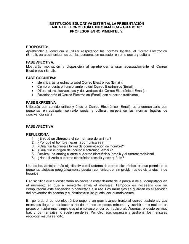 INSTITUCIÓN EDUCATIVADISTRITAL LAPRESENTACIÓN AREA DE TECNOLOGÍAE INFORMÁTICA – GRADO 10° PROFESOR JAIRO PIMENTEL V. PROPO...