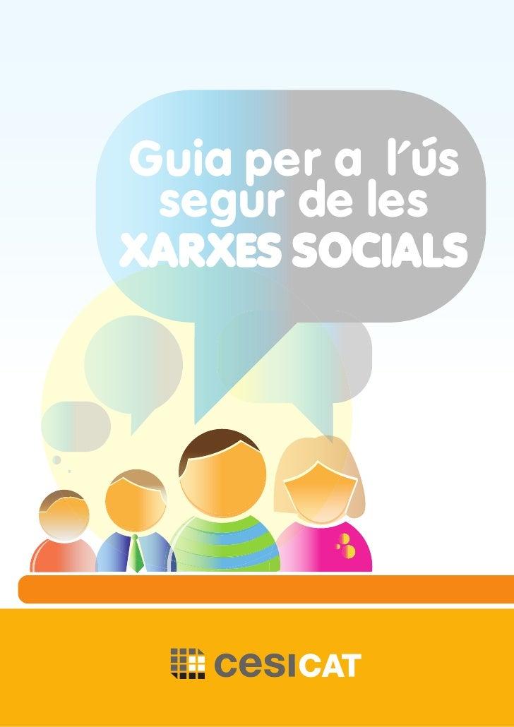 Guia per a l'ús segur de lesXARXES SOCIALS