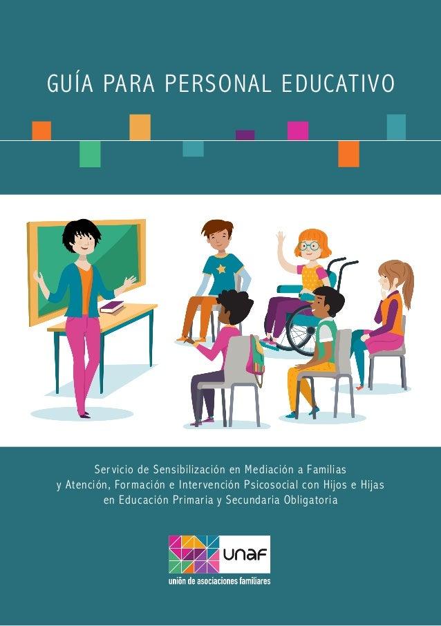 Servicio de Sensibilización en Mediación a Familias y Atención, Formación e Intervención Psicosocial con Hijos e Hijas en ...