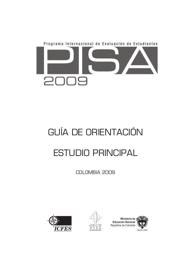 GUÍA DE ORIENTACIÓN ESTUDIO PRINCIPAL     COLOMBIA 2009