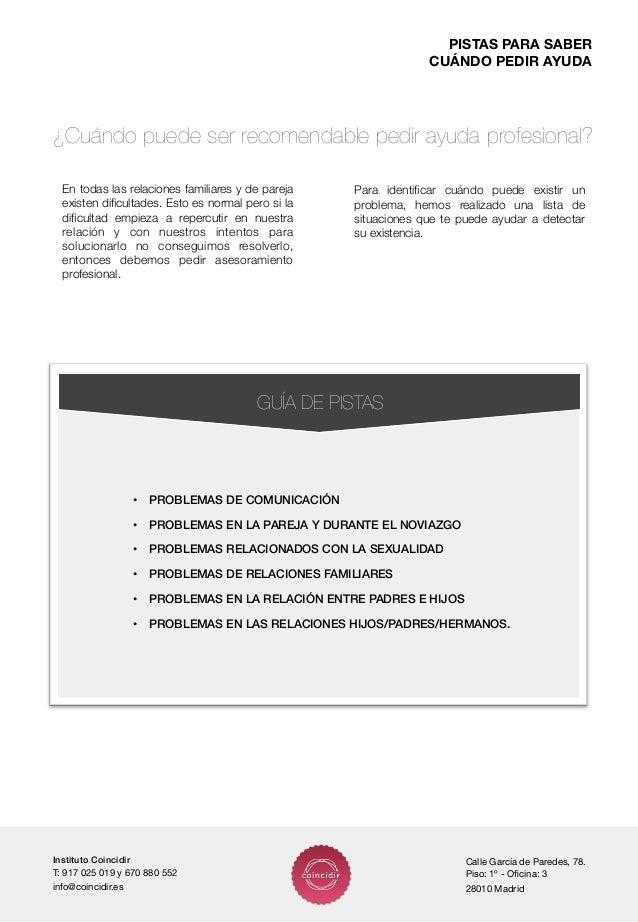 Instituto Coincidir!T: 917 025 019 y 670 880 552info@coincidir.esCalle García de Paredes, 78.Piso: 1º - Oficina: 328010 Mad...